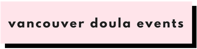 Vancouver Doula Events