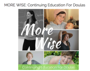 MORE WISE Continuing Education Classes: Advanced Comfort Measures For Doulas (VANCOUVER)